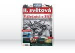 II. světová 11/2012 – Válečníci z SAS. Jejich výcvik, zbraně, první neúspěchy i slavné operace