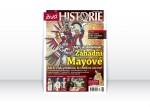 Živá historie 12/2012 – Mýty & skutečnost: Záhadní Mayové. Kde se vzala představa, že věděli víc než my?