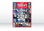 100+1 3/2013 SPECIÁL Svět obrazem: Kronika roku 2012