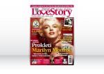 Love Story 2/2013 – Prokletí Marylin Monroe: Byla slavná, krásná, bohatá a velmi nešťastná